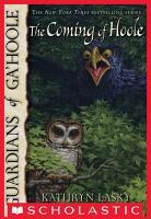 Guardians of Ga Hoole  10  The Coming of Hoole PDF