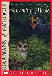 Guardians Of Ga Hoole 10 The Coming Of Hoole Book PDF