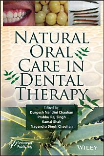 Natural Oral Care in Dental Therapy Book