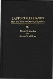 Lasting Marriages: Men and Women Growing Together