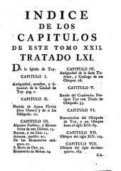 España sagrada: theatro geographico-histórico [sic] de la Iglesia de España..... De la Iglesia de Tuy desde su origen hasta el siglo décimo sexto, Volumen 22