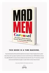 Mad Men Carousel: The Complete Critical Companion