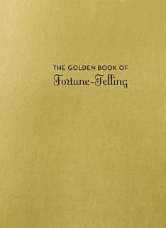 The Golden Book of Fortune Telling Book