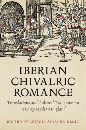 IBERIAN CHIVALRIC ROMANCE PDF