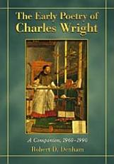 The Early Poetry of Charles Wright PDF
