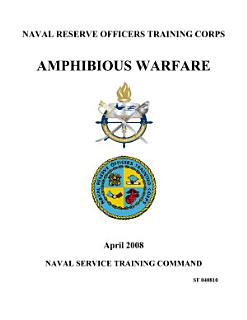 Manuals Combined  AMPHIBIOUS WARFARE   NAVAL SCIENCE FOR THE MERCHANT MARINE OFFICER Book