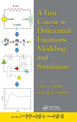 A First Course in Differential Equations  Modeling  and Simulation
