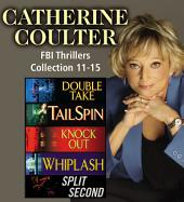 Catherine Coulter The FBI Thrillers Collection: Books 11-15