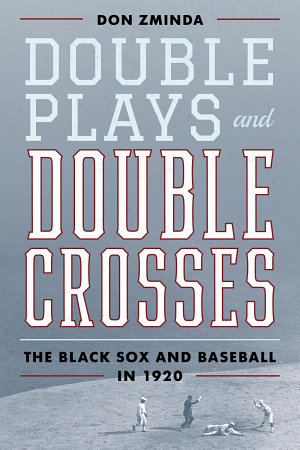 Double Plays and Double Crosses PDF