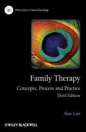 Family Therapy: Concepts, Process and Practice, Edition 3