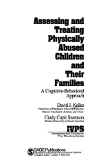 Assessing and Treating Physically Abused Children and Their Families