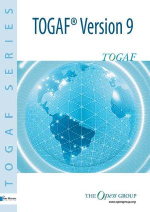 The Open Group Architecture Framework TOGAF Version 9