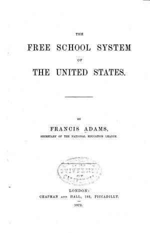 The Free School System of the United States