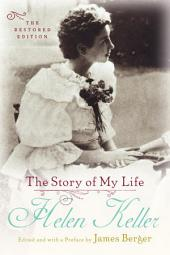 The Story of My Life: The Restored Edition