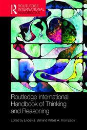 International Handbook of Thinking and Reasoning