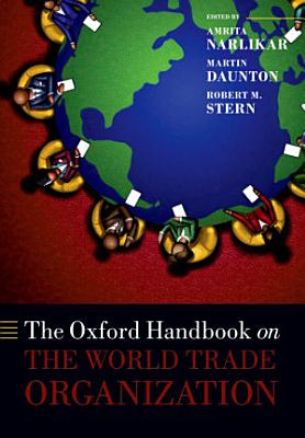 The Oxford Handbook on The World Trade Organization PDF