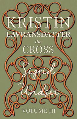 Kristin Lavransdatter   The Cross PDF