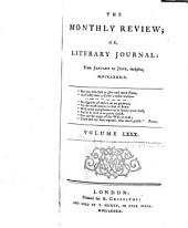 The Monthly Review, Or, Literary Journal: Volume 80