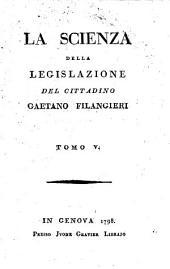 (La) scienza della legislazione: Volume 5