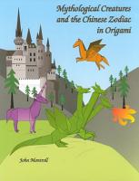 Mythological Creatures and the Chinese Zodiac in Origami PDF