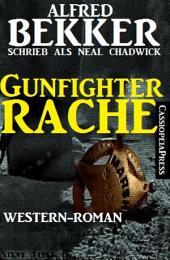 Gunfighter-Rache: Neal Chadwick Western Edition