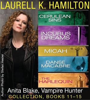 Laurell K  Hamilton s Anita Blake  Vampire Hunter collection 11 15 PDF