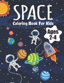Space Coloring Book For Kids Ages 2 4 PDF