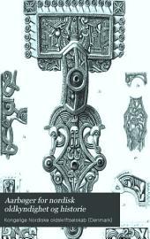 Aarbøger for nordisk oldkyndighed og historie: Bind 15