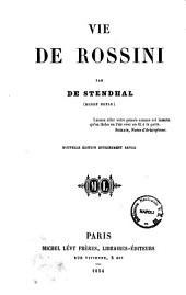 Vie de Rossini par de Stendhal (Henry Beyle)