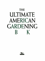 The Ultimate American Gardening Book PDF