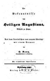 Die Bekenntnisse des Heiligen Augustinus, Bischofs zu Hippo
