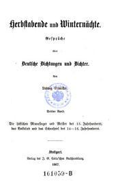 """""""Die"""" höfischen Minnesänger und Meister des 13. Jahrhunderts, das Volkslied und das Schauspiel des 14. - 16. Jahrhunderts: 3"""