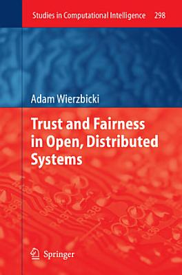 Trust and Fairness in Open  Distributed Systems