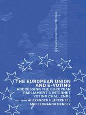 The European Union and E-Voting (Electronic Voting)