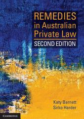 Remedies in Australian Private Law: Edition 2
