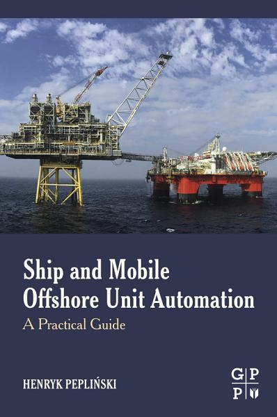 Download Ship and Mobile Offshore Unit Automation Book