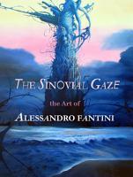 The Sinovial Gaze   the Art of Alessandro Fantini PDF