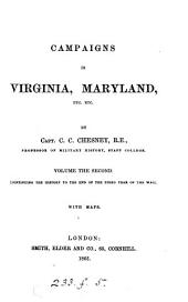 A Military View of Recent Campaigns in Virginia and Maryland: Volume 2