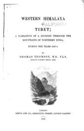 Western Himalaya and Tibet: A Narrative of a Journey Through the Mountains of Northern India, During the Years 1847-8