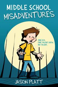 Middle School Misadventures Book