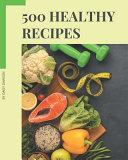 500 Healthy Recipes