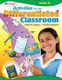 Activities for the Differentiated Classroom  Grade Five PDF