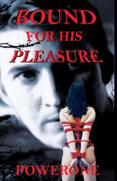 Bound for His Pleasure