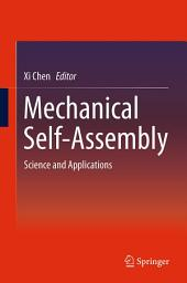 Mechanical Self-Assembly: Science and Applications