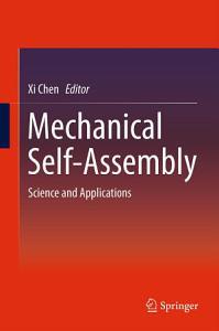 Mechanical Self Assembly