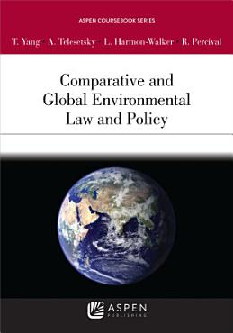 Comparative and Global Environmental Law and Policy PDF