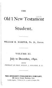 The Old & New Testament Student: Volume 11