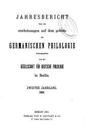 JAHRESBERICHT UBER DIE ERSCHIENUNGEN AUF DEM GEBIETE DER GERMANICHEN PHILOLOGIE