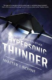 Hypersonic Thunder: A Novel of the Jet Age