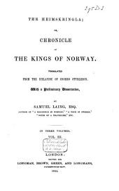 The Heimskringla: Or, Chronicle of the Kings of Norway, Volume 3